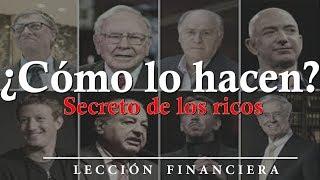 EL SECRETO MEJOR GUARDADO DE LOS RICOS...
