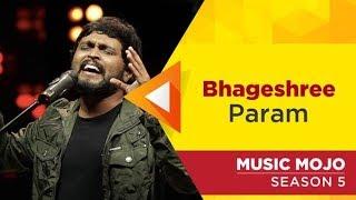 Bhageshree - Param - Music Mojo Season 5 - KappaTV