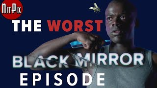 The Worst Black Mirror Episode - NitPix