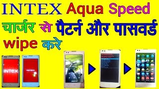 Intex Aqua Speed Remove Pattern/Password with Charger, No PC Hindi Voice 100%