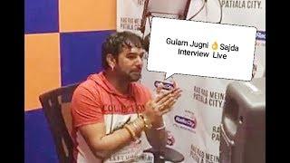 Gulam Jugni Ji Latest Interview At Fm Studio