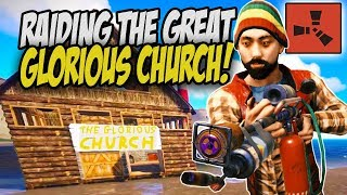 Raiding the GLORIOUS CHURCH with my Neighbours! - Rust Solo/CO-OP Survival Gameplay