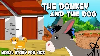 English Stories For Kids | The Donkey And The Dog | Short Stories For Babies | By Aanon Animation