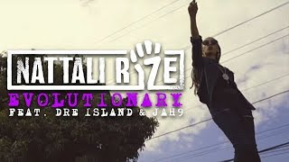 📺 Nattali Rize - Evolutionary feat. Dre Island & Jah9 [Official Video]