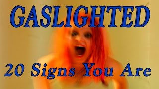 20 Signs You Are Being Gaslighted! Psychological Abuse by Narcissists & Sociopaths