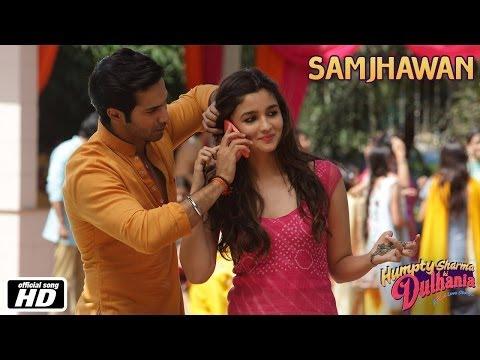 Xxx Mp4 Samjhawan Humpty Sharma Ki Dulhania Varun Dhawan And Alia Bhatt Arijit Singh Shreya Ghoshal 3gp Sex