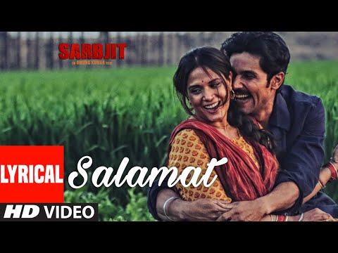 Xxx Mp4 Salamat Full Song With Lyrics SARBJIT Randeep Hooda Richa Chadda TSeries 3gp Sex