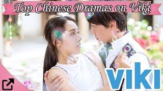 Top Chinese Dramas on Viki 2018