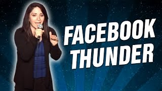 Facebook Thunder (Stand Up Comedy)