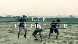 I Like Me Better by Lauv Dance Cover | D.E.K