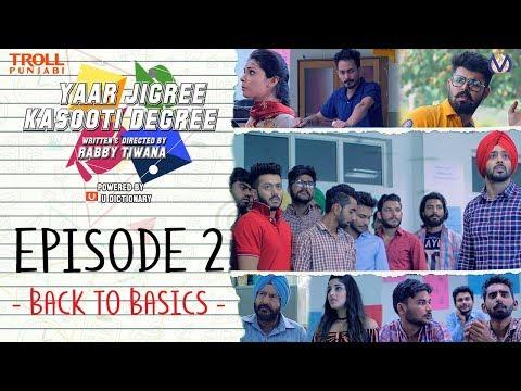 Yaar Jigree Kasooti Degree | S01E02 - Back To Basics | Punjabi Web Series 2018 | Troll Punjabi