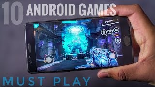 10 BEST ANDROID GAMES 2017 | MUST PLAY