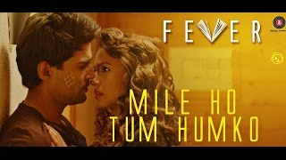 Mile Ho Tum Fever Song - Lyrical video - Tony Kakkar