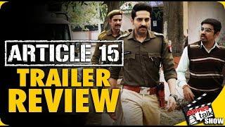 ARTICLE 15 - Trailer Review | Ayushmann Khurrana