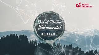 BejanaMu  (Best of Worship Instrumental Official Youtube Audio)
