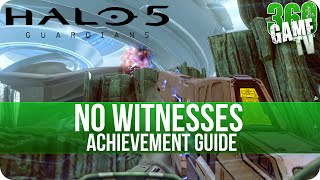 Halo 5 Guardians - No Witnesses - Achievement Guide (Solo Method)