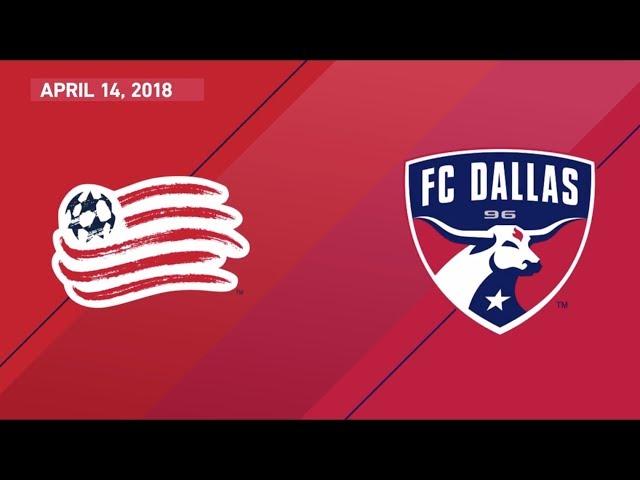 HIGHLIGHTS: New England Revolution vs. FC Dallas | April 14, 2018