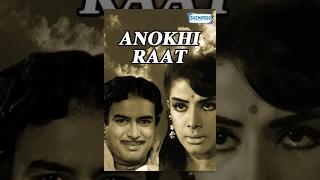 Anokhi Raat - Hindi Full Movie - Sanjeev Kumar, Zaheeda Hussain - Bollywood Classic Movies