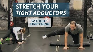 Tight Adductors? This Exercise Is HARD (but Actually Works!)
