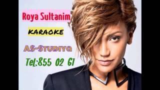 Roya Sultanim Karaoke Minus ( ORIGINAL ) Sultanim Karaoke Minus