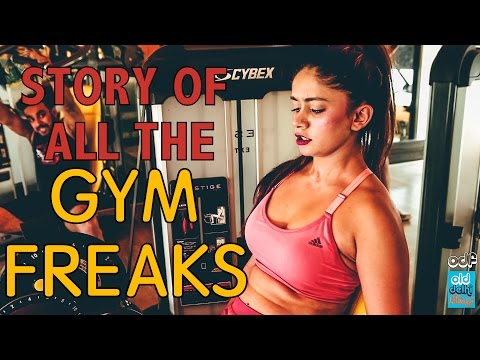 Story of all the GYM FREAKS (ODF)