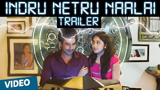 Indru Netru Naalai Official Theatrical Trailer | Vishnu Vishal | Mia George | Hiphop Tamizha