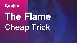 Karaoke The Flame - Cheap Trick *