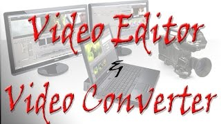 Video Editing Software and Video Converter 2014