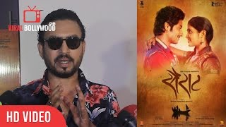 Irfan Khan About Sairat movie | Sairat is Outstanding And Amazing | Sairat Movie Review