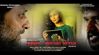Award Winning Film    CRIME...THE DAY AFTER     A Short Film with English Subtitles