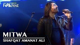Mitwa by Shafqat Amanat Ali | Dhaka International FolkFest 2018
