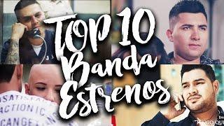 top 10 banda estrenos lo mas nuevo agosto septiembre noviembre 2016