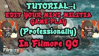 How To Edit Doodle Army 2: Mini Militia Using FilmoreGo !! Complete Tutorial[Read description]