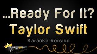 taylor swift  ready for it karaoke version
