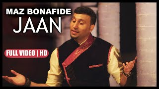 MAZ BONAFIDE | JAAN | OFFICIAL VIDEO