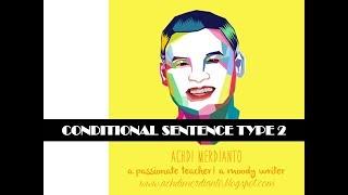 Conditional Sentence Type 2 - By Namira S & Garvin Z of SMA Dwiwarna Bogor
