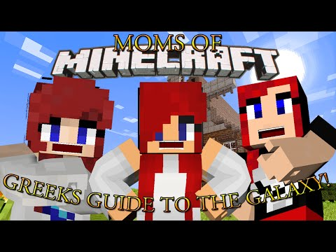MOMS OF MINECRAFT UNITE! Moms Playing: Greek's Guide to the Galaxy ep 1 w/ Zanne & Morgana