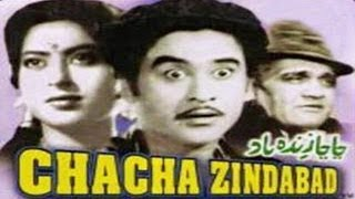 CHACHA ZINDABAD - Kishore Kumar, Anita Guha