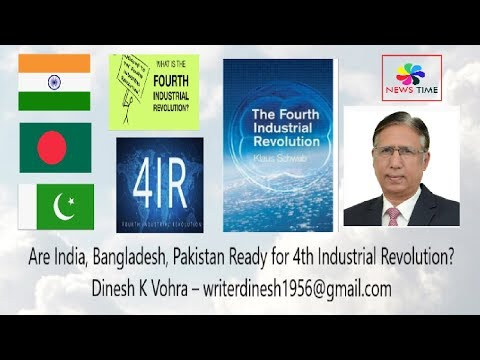 Xxx Mp4 Are India Bangladesh Pakistan Ready For 4th Industrial Revolution News Time Dinesh K Vohra 3gp Sex