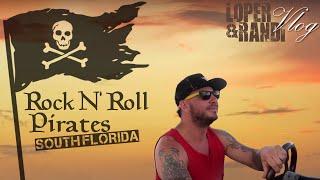ROCK N' ROLL PIRATES!!! *SOUTH FLORIDA*
