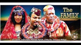The Family    - 2014 Latest Nigerian Nollywood Movie