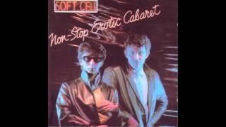 Soft Cell -  Non Stop Erotic CaBaret Full Album