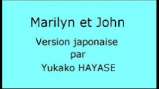 Marilyn et John - version japonaise