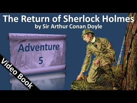 Adventure 05 - The Return of Sherlock Holmes by Sir Arthur Conan Doyle