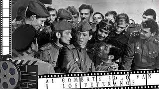 Pelicula rusa Al combate solo van los veteranos HD 1973 subtitulos en español