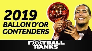 Ranking the 2019 Ballon d'Or Contenders at the end of the 2018/19 Season