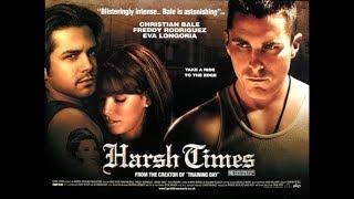 مشاهدة فيلم الاكشن والجريمة والدراما Harsh Times  مترجم بجودة BluRay 720p