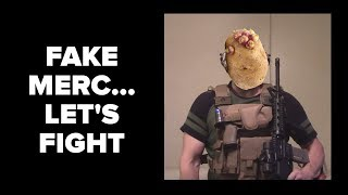 I Challenge the Fake Merc to a Fight!