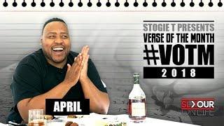 Stogie T Presents Verse Of The Month - April 2018 #VOTM