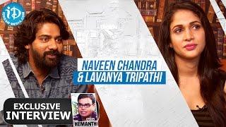 Lavanya Tripathi & Naveen Full Interview | Talking Movies with iDream # 84